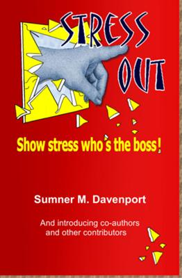 Stress Out, show stress who's the boss!